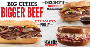 Arby's Big City Sandwiches> New York Reuben, Fire-Roasted Philly, & Chicago-Style Beef Dip